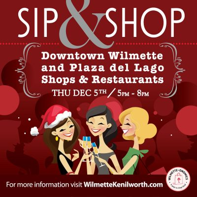 Holiday Sip & Shop in Downtown Wilmette & Plaza del Lago